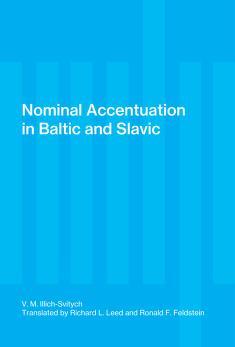Cover of: Nominal accentuation in Baltic and Slavic   Vladislav Markovich Illich-Svitych