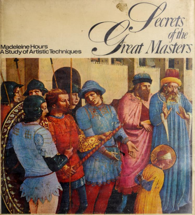 Secrets of the great masters by Madeleine Hours